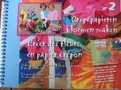 Crêpepapieren bloemen maken : praktische creatieve handleiding om crêpepapieren bloemen te maken
