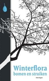 Winterflora bomen en struiken : herken bomen en struiken in de winter