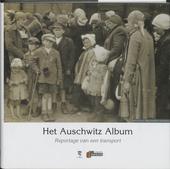Het Auschwitz album : reportage van een transport