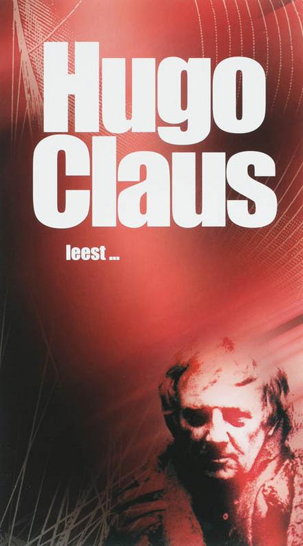 Hugo Claus leest...
