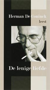 Herman De Coninck leest De lenige liefde