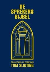 De Sprekersbijbel : zoals u allemaal kunt lezen