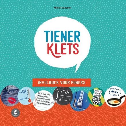 Tienerklets : invulboek voor tieners