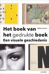 Het boek van het gedrukte boek : een visuele geschiedenis