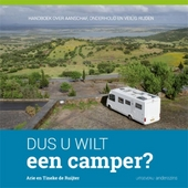 Dus u wilt een camper? : handboek over aanschaf, onderhoud en veilig rijden