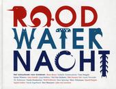 Roodwaternacht : biodiversiteit, alles altijd anders
