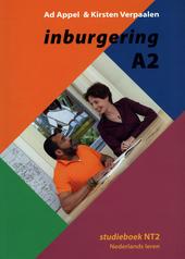 Inburgering A2 : studieboek NT2 Nederlands leren