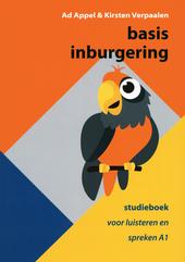 Basis inburgering : studieboek voor luisteren en spreken A1