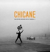 Chicane : Belgische helden in de Formule 1