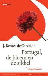 Portugal, de bloem en de sikkel : een geschiedenis