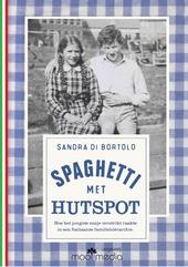 Spaghetti met hutspot : hoe het jongste zusje verstrikt raakte in een Italiaanse familiehiërarchie