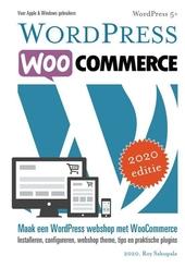 Wordpress Woocommerce : webshop met Woocommerce : installeren, configureren, tips en praktische plugins