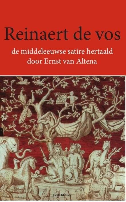 Reinaert de vos : de middeleeuwse satire