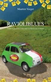Ravioliblues : geluk en gejammer in het land van Berlusconi en Monti