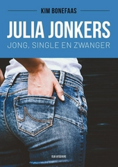 Julia Jonkers : jong, single en zwanger