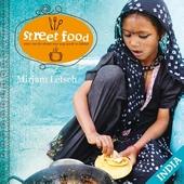 Street food India : eten van de straat was nog nooit zo lekker