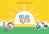 Relaxklets! : voor kleine en grote druktemakers