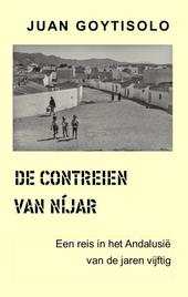 De contreien van Níjar : een reis door het Andalusië van de jaren vijftig