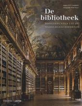 De bibliotheek : hoogtepunten uit de wereldgeschiedenis