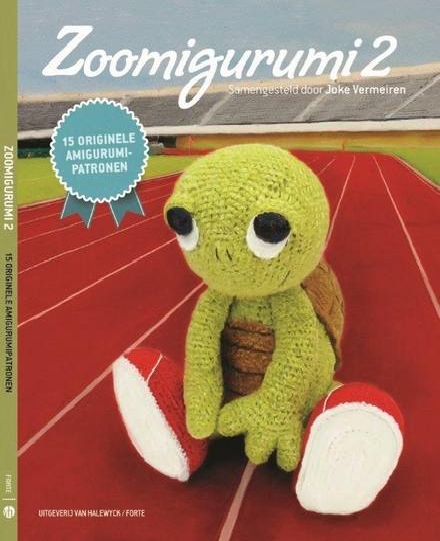 Zoomigurumi 15 Originele Amigurumipatronen 2 Leuven