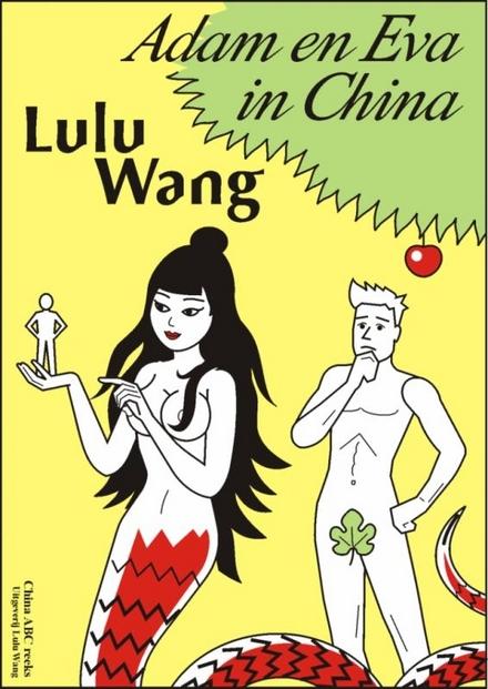 Adam en Eva in China : tussen mythe en werkelijkheid