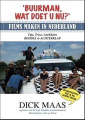 Buurman, wat doet u nu? : films maken in Nederland