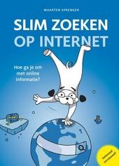 Slim zoeken op internet : hoe ga je om met online informatie?