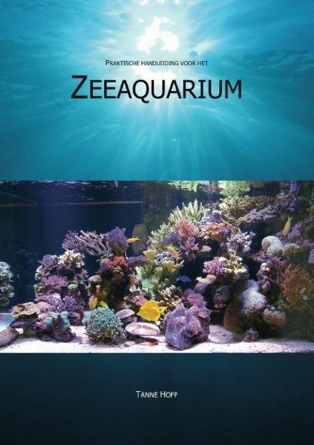 Praktische handleiding voor het zeeaquarium