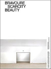 Bravoure, scarcity, beauty
