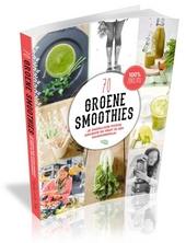 70 groene smoothies : je dagelijkse portie groente en fruit in een handomdraai