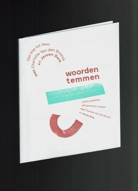 Van kop tot teen : poëzie ontdekken, zelf gedichten schrijven met Charlotte Van den Broeck en Jeroen Dera