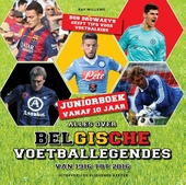 Alles over Belgische voetballegendes van 1916 tot 2016 : juniorboek