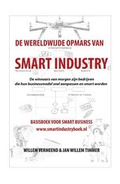 De wereldwijde opmars van Smart Industry : basisboek voor smart business