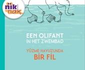 Een olifant in het zwembad [Nederlands-Turkse versie]