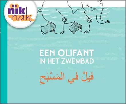 Een olifant in het zwembad [Nederlands-Arabische versie]