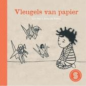 Vleugels van papier / Sari Mar; Ridder van karton / Humeyra Cetinel