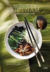 Uit liefde voor Vietnam : koken en reizen met Quyên