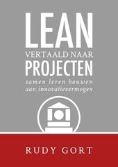 LEAN vertaald naar projecten : samen leren bouwen aan innovatievermogen