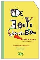 De foute woordenboek : een boek met een hoek af