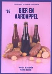 Bier en aardappel : smaakvolle combinaties voor een heerlijke proefsensatie