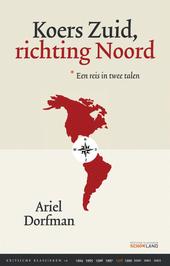 Koers Zuid, richting Noord : een reis in twee talen