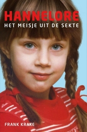 Hannelore : het meisje uit de sekte
