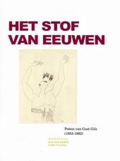 Het stof van eeuwen : poëzie van Gust Gils 1953-1962