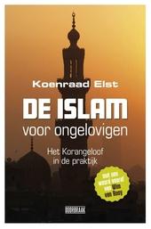 De islam voor ongelovigen : het korangeloof in de praktijk