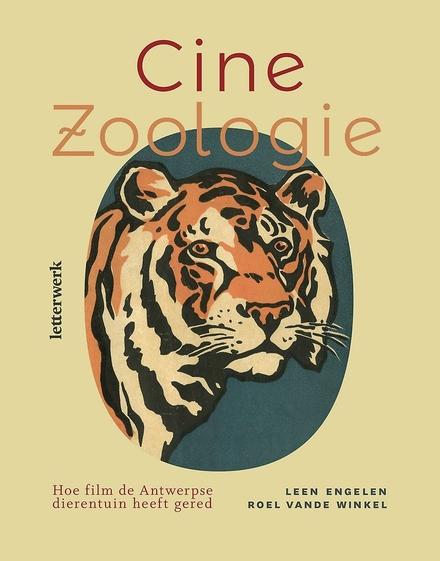 Cine Zoologie : hoe film de Antwerpse dierentuin heeft gered - bioscoop in volle oorlogstijd in de zoo