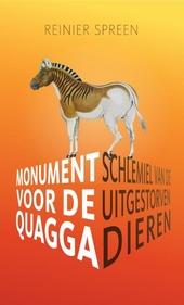 Monument voor de quagga : schlemiel van de uitgestorven dieren