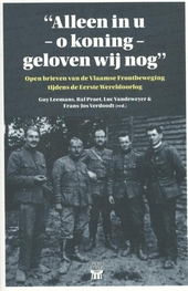 'Alleen in u -o koning- geloven wij nog' : open brieven van de Vlaamse Frontbeweging tijdens de Eerste Wereldoorlog
