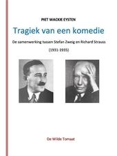 Tragiek van een komedie : de samenwerking tussen Stefan Zweig en Richard Strauss (1931-1935)