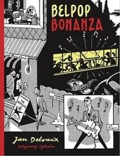 Belpop Bonanza : de mooiste verhalen uit de Belgische popmuziek