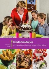 Kindertraktaties : vrij van gluten, lactose en arm aan suiker
